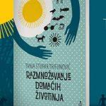 Tanja Stupar Trifunović: Razmnožavanje domaćih životinja (izbor)