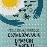 Nikolina Todorović: Razmnožavanje domaćih životinja – hrabro, osviješteno i slobodno pjevanje o periferiji našeg svijeta